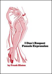 I Don't Respect Female Expression